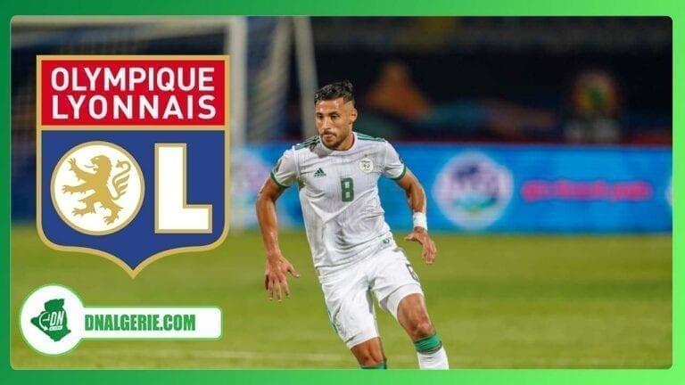 Football : un autre algérien dans le viseur de l'Olympique Lyonnais