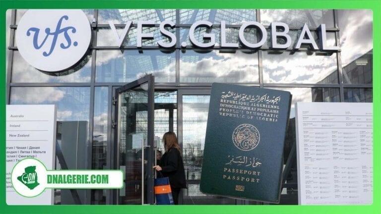 Visas pour la France : VFS Global Algérie édicte une nouvelle mesure